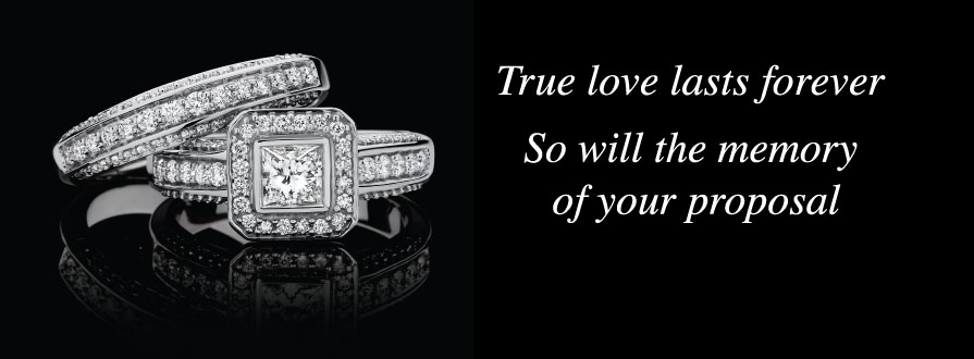 True love lasts forever. So will the memory of your proposal.